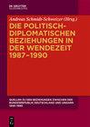 Buchcover Quellen zu den Beziehungen zwischen der Bundesrepublik Deutschland und Ungarn 1949–1990 / Die politisch-diplomatischen B
