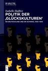 Buchcover Politik der 'Glückskulturen'