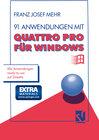Buchcover 91 Anwendungen mit Quattro Pro für Windows