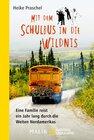 Buchcover Mit dem Schulbus in die Wildnis