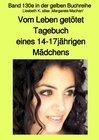 Buchcover maritime gelbe Reihe bei Jürgen Ruszkowski / Vom Leben getötet - Tagebuch eines 14-17jährigen Mädchens - Band 130e in de