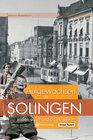 Buchcover Solingen - Aufgewachsen in den 40er und 50er Jahren