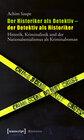 Buchcover Der Historiker als Detektiv - der Detektiv als Historiker
