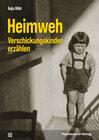 Buchcover Heimweh – Verschickungskinder erzählen
