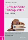 Buchcover Tiermedizinische Fachangestellte in der Prüfung