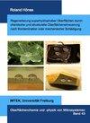 Buchcover Regenerierung superhydrophober Oberflächen durch chemische und strukturelle Oberflächenerneuerung nach Kontamination ode