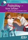 Buchcover Fairplay – faire Schüler!