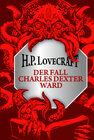 Buchcover H.P. Lovecraft: Der Fall Charles Dexter Ward