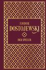 Buchcover Fjodor Distojewski: Der Spieler