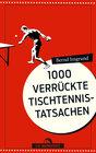 Buchcover 1000 verrückte Tischtennis-Tatsachen