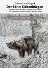 Buchcover Der Bär in Siebenbürgen. Bibliophile Geschenkausgabe mit Reproduktionen zahlreicher Lieblingsillustrationen des Autors.
