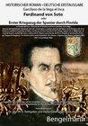 Buchcover Ferdinand von Soto oder Erster Kriegszug der Spanier durch Florida. Bibliophile Geschenkausgabe mit Reproduktionen ganzs