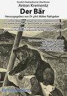 Buchcover Der Bär. Mit den Illustrationen des kaiserlichen Hofmalers Julian Falat zu Kaiser Wilhelm II. als Jagdgast bei Fürst Ant