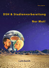Buchcover DSH- und Studienvorbereitung – Nur Mut / DSH & Studienvorbereitung – Nur Mut!