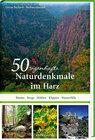 Buchcover 50 sagenhafte Naturdenkmale im Harz